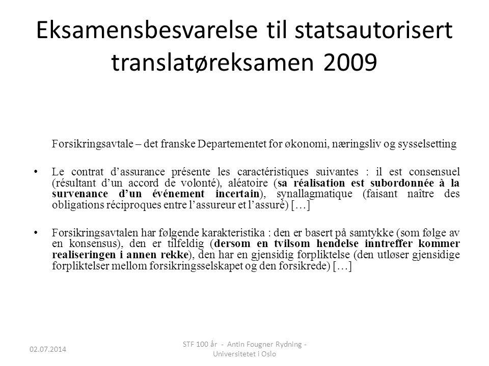 Eksamensbesvarelse til statsautorisert translatøreksamen 2009