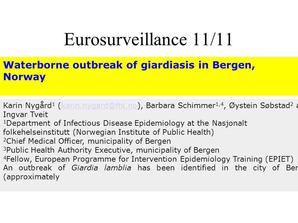 Eurosurveillance 11/11 Waterborne outbreak of giardiasis in Bergen, Norway.