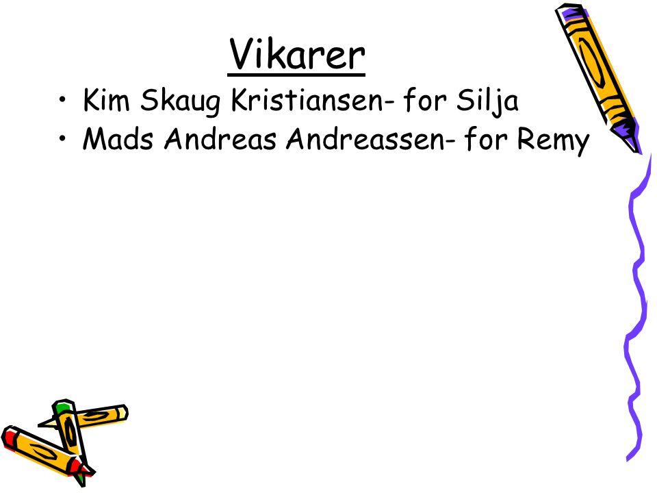 Vikarer Kim Skaug Kristiansen- for Silja