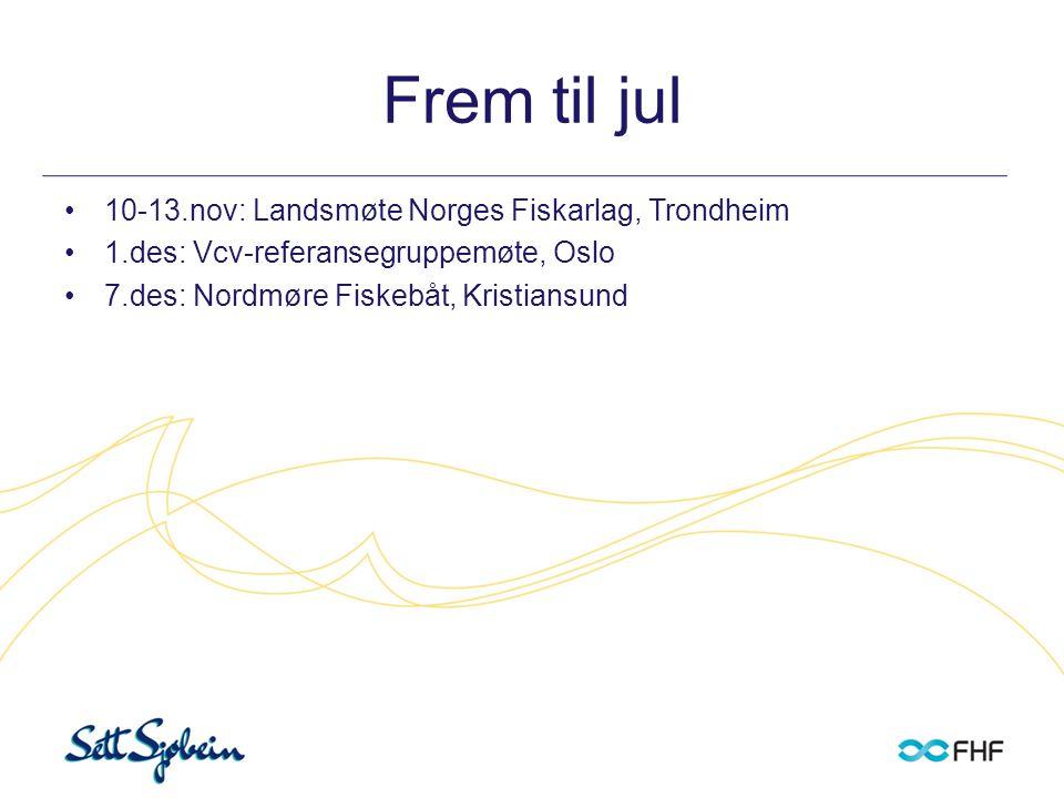 Frem til jul 10-13.nov: Landsmøte Norges Fiskarlag, Trondheim