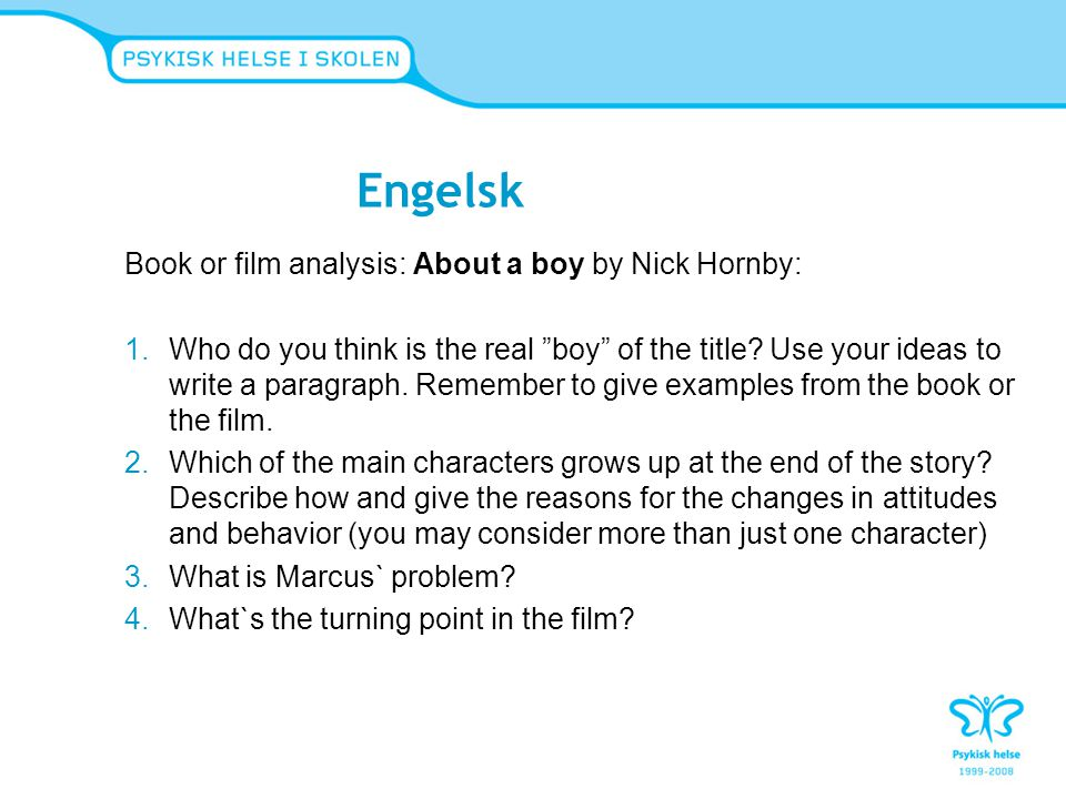Engelsk Book or film analysis: About a boy by Nick Hornby: