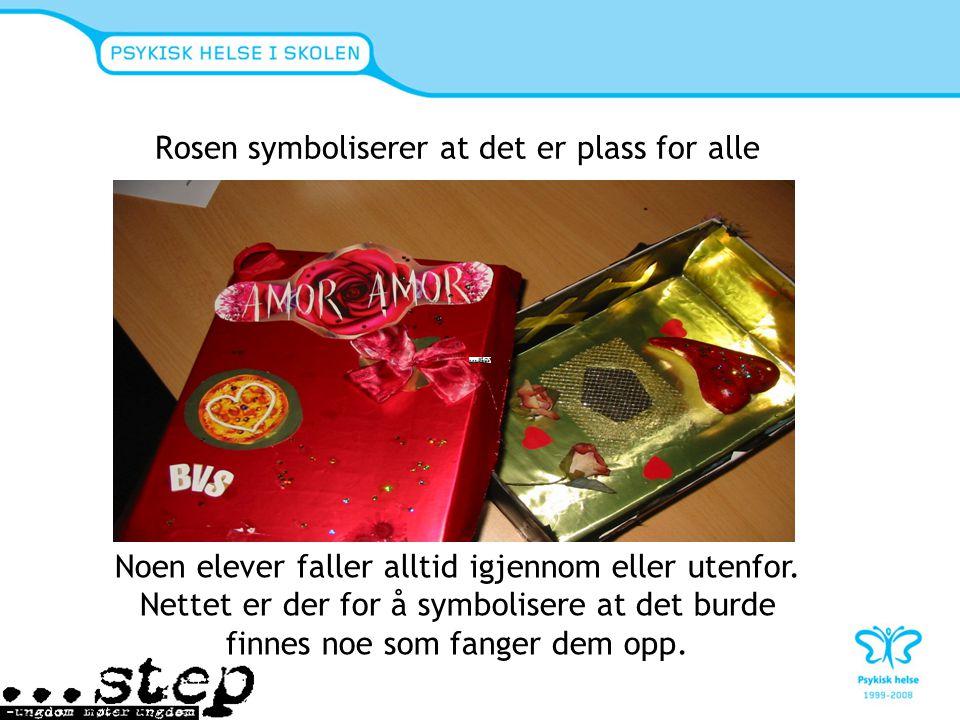 Rosen symboliserer at det er plass for alle