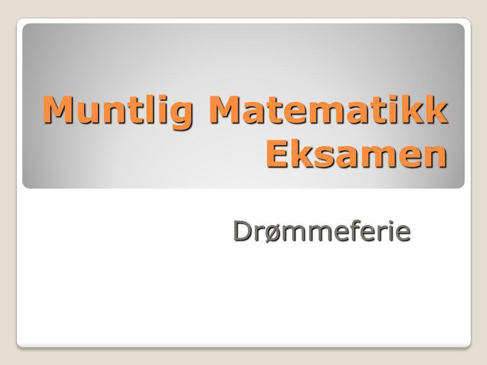 Muntlig Matematikk Eksamen