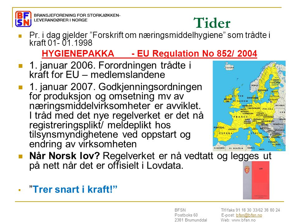 HYGIENEPAKKA - EU Regulation No 852/ 2004