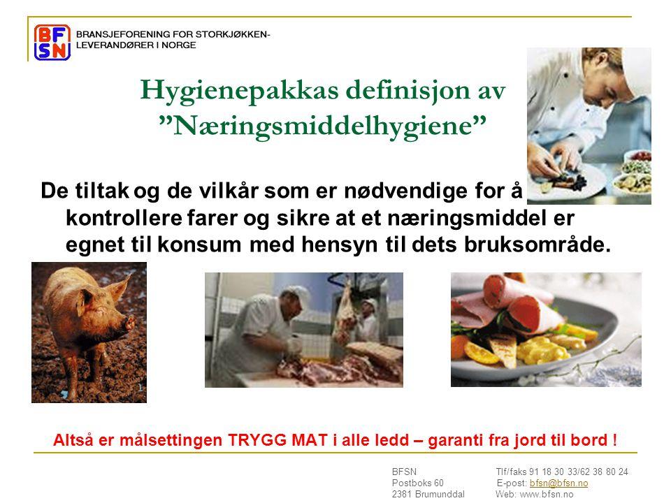 Hygienepakkas definisjon av Næringsmiddelhygiene