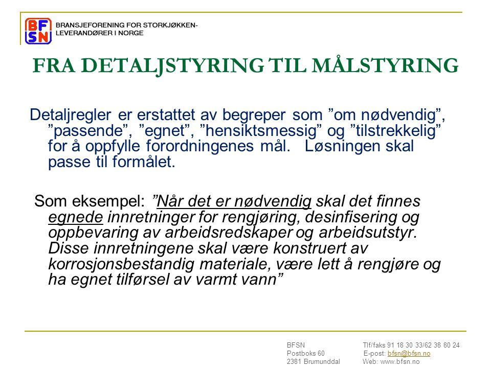 FRA DETALJSTYRING TIL MÅLSTYRING