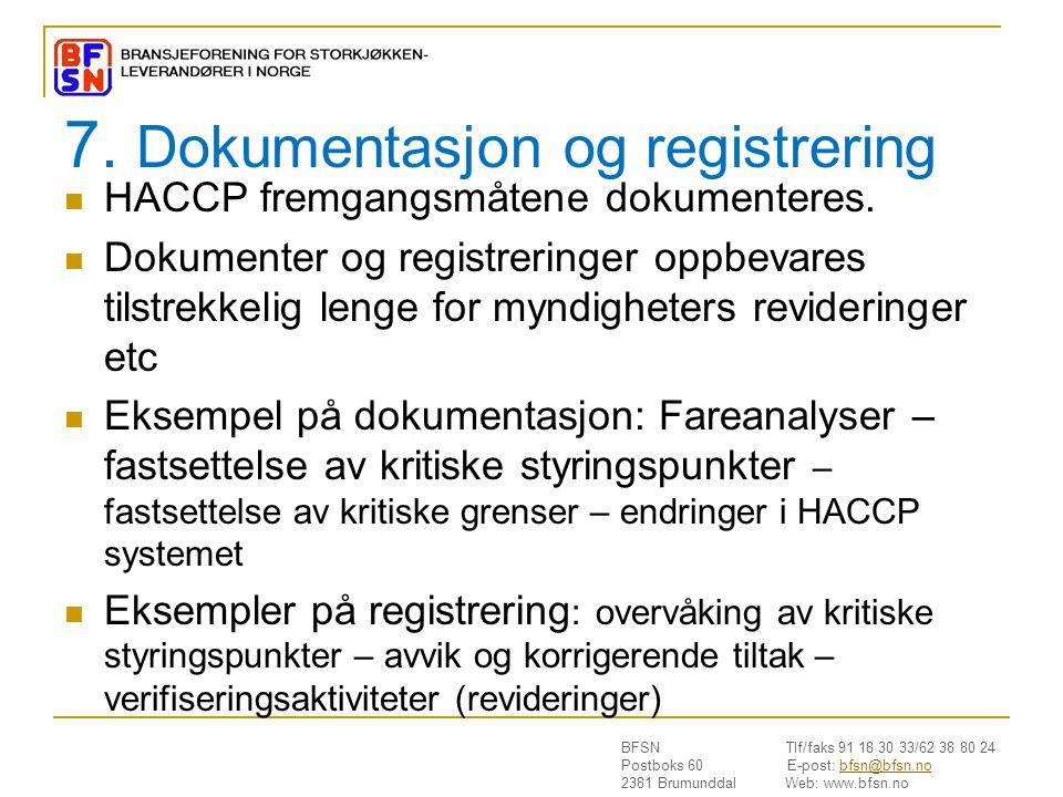 7. Dokumentasjon og registrering