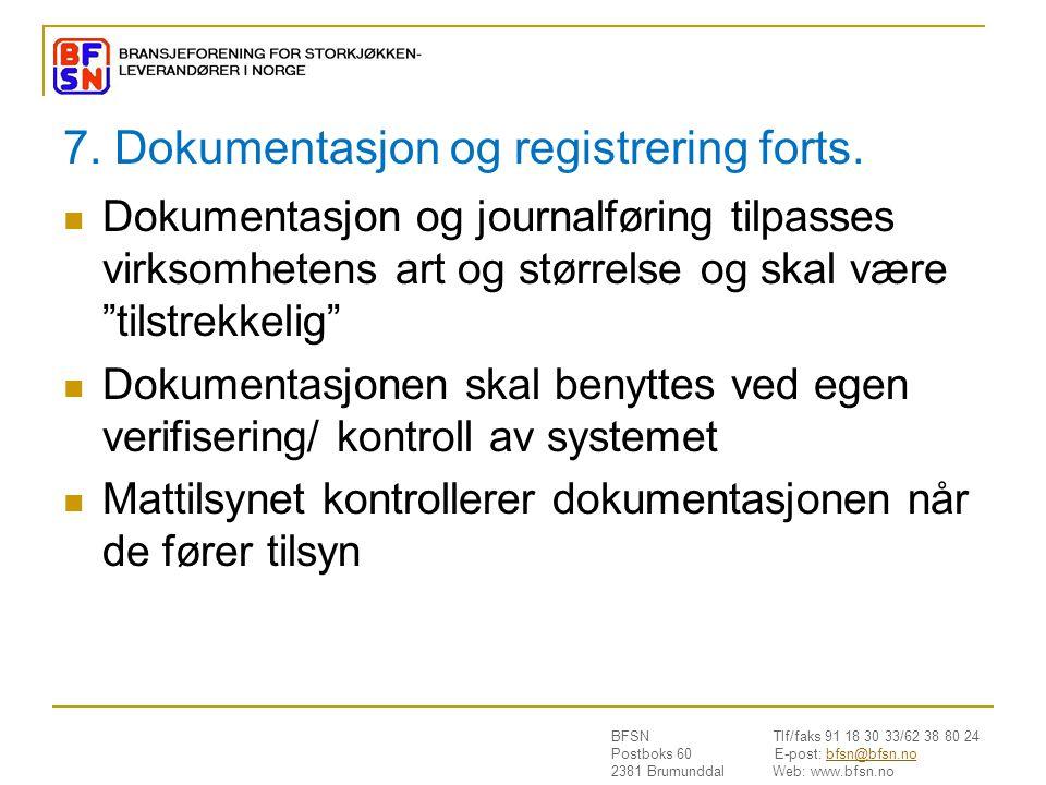 7. Dokumentasjon og registrering forts.