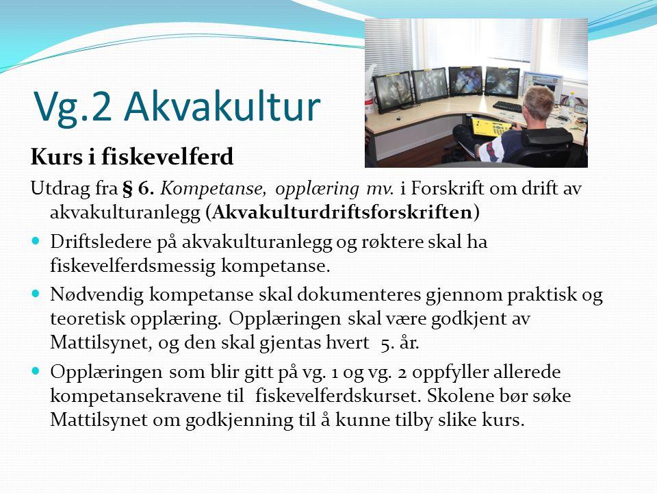 Vg.2 Akvakultur Kurs i fiskevelferd