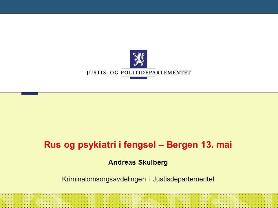 Rus og psykiatri i fengsel – Bergen 13
