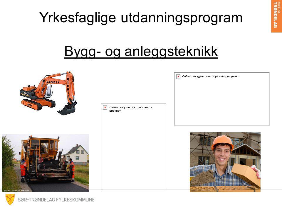 Yrkesfaglige utdanningsprogram Bygg- og anleggsteknikk