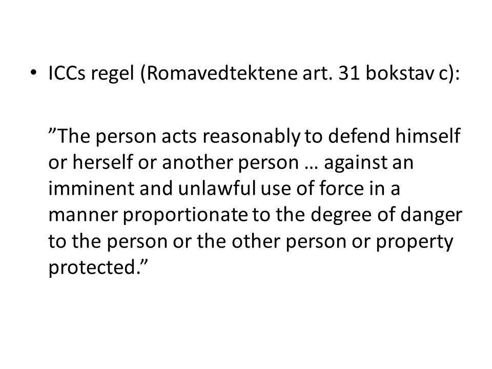 ICCs regel (Romavedtektene art. 31 bokstav c):