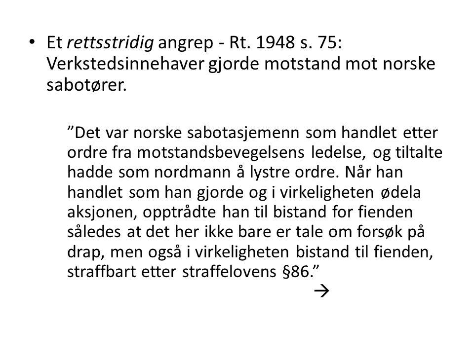 Et rettsstridig angrep - Rt. 1948 s