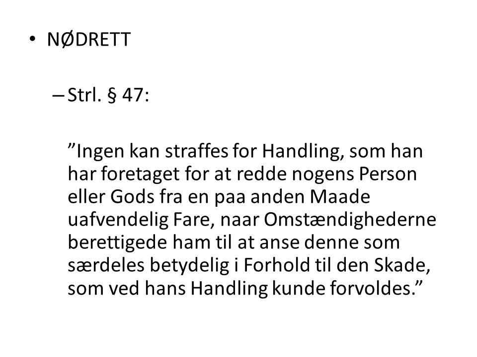 NØDRETT Strl. § 47: