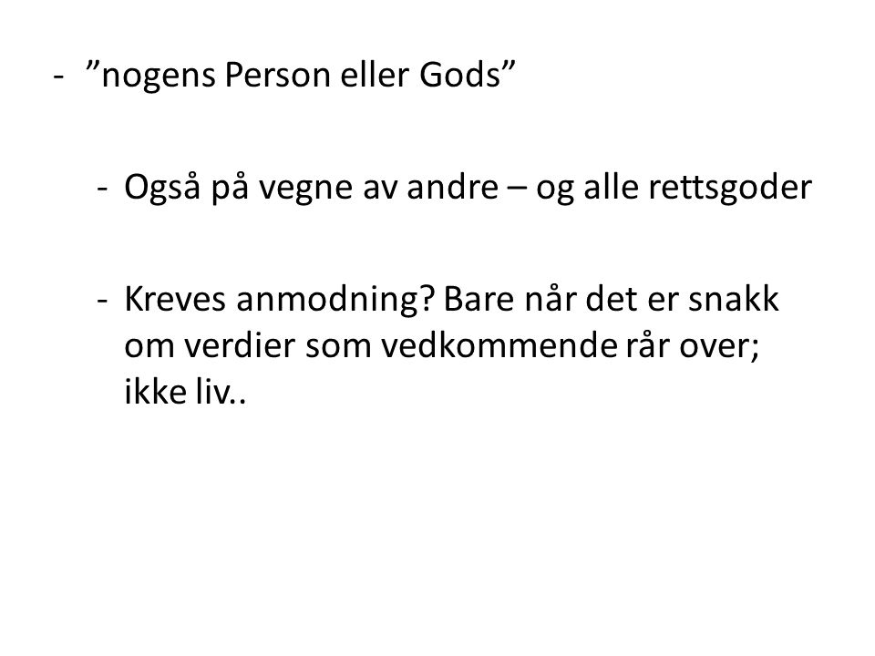 nogens Person eller Gods