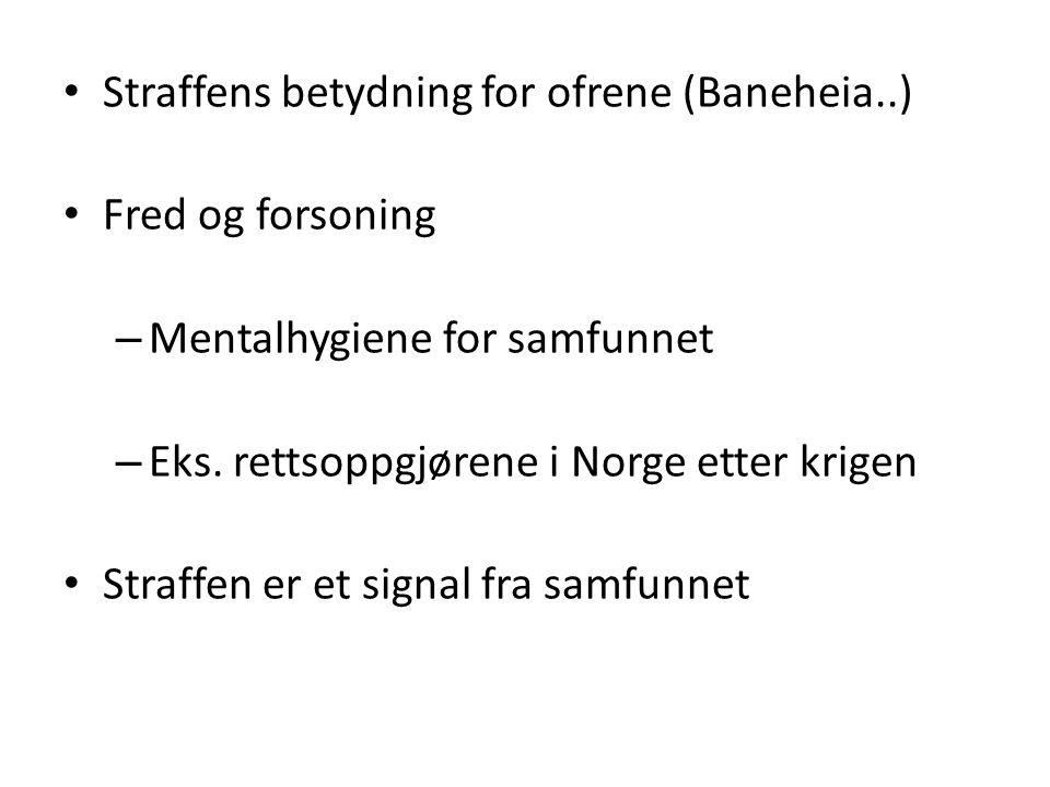 Straffens betydning for ofrene (Baneheia..)