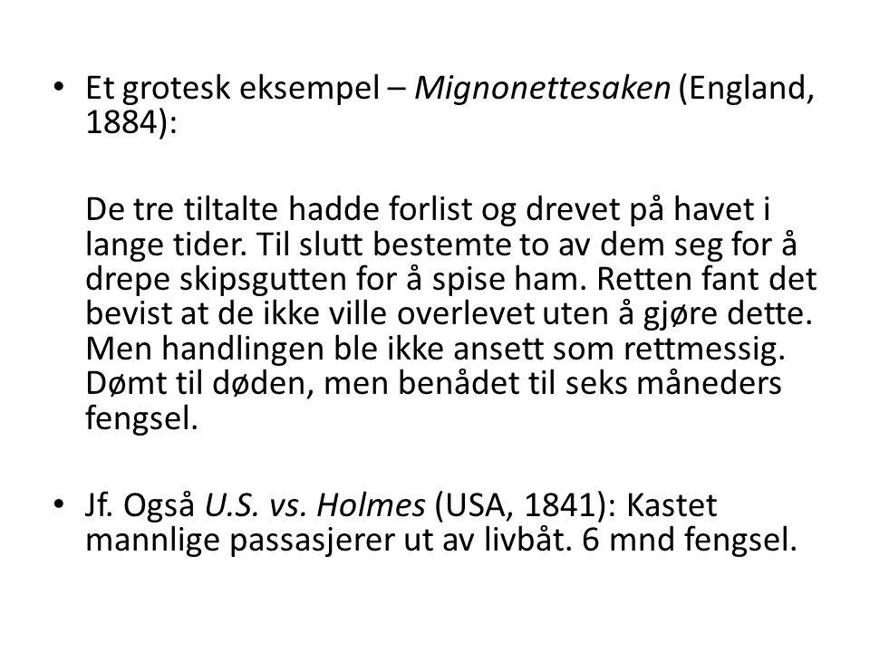 Et grotesk eksempel – Mignonettesaken (England, 1884):