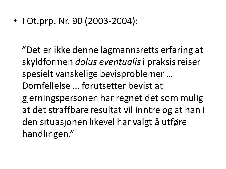 I Ot.prp. Nr. 90 (2003-2004):