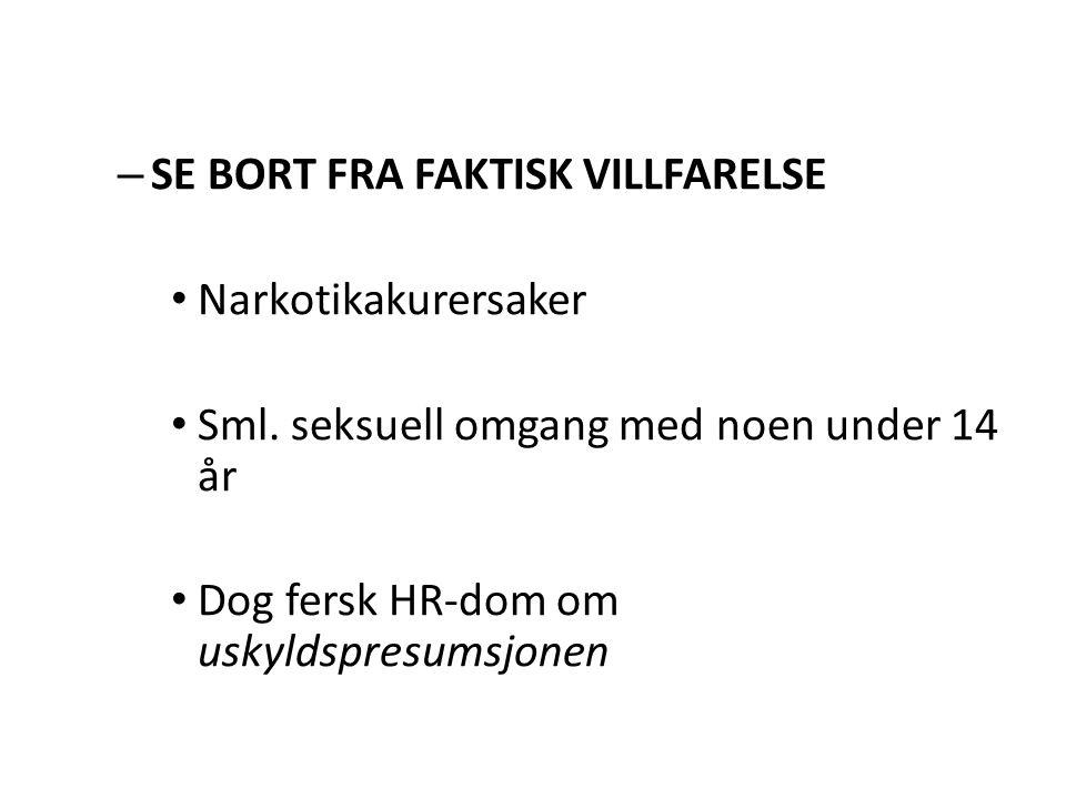 SE BORT FRA FAKTISK VILLFARELSE