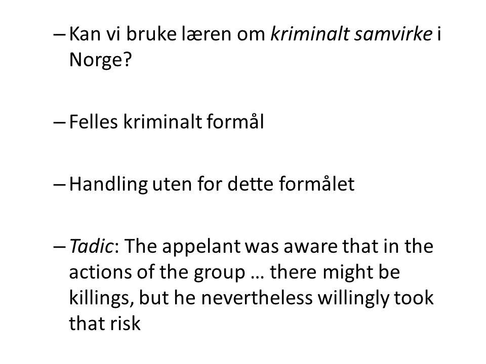 Kan vi bruke læren om kriminalt samvirke i Norge