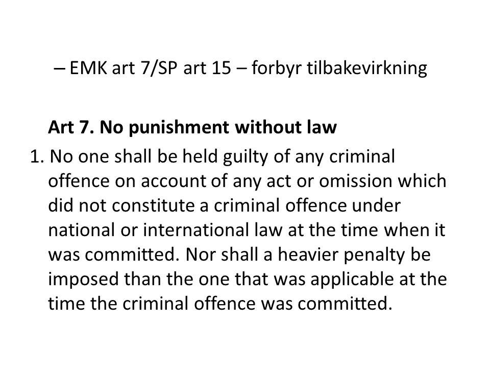 EMK art 7/SP art 15 – forbyr tilbakevirkning