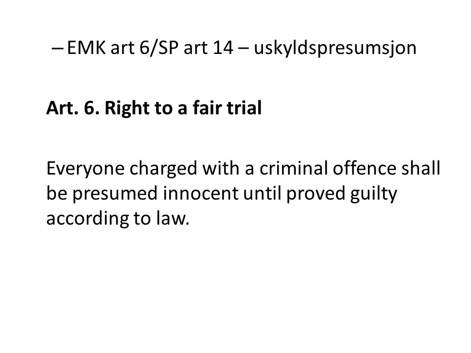 EMK art 6/SP art 14 – uskyldspresumsjon