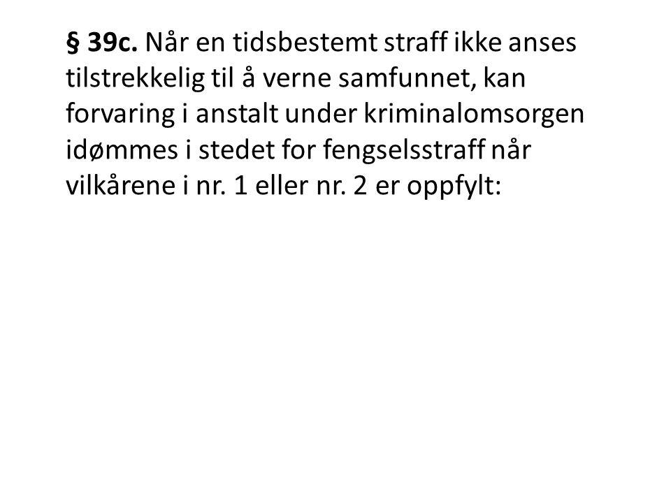 § 39c.