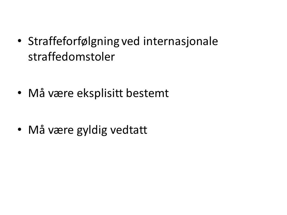 Straffeforfølgning ved internasjonale straffedomstoler