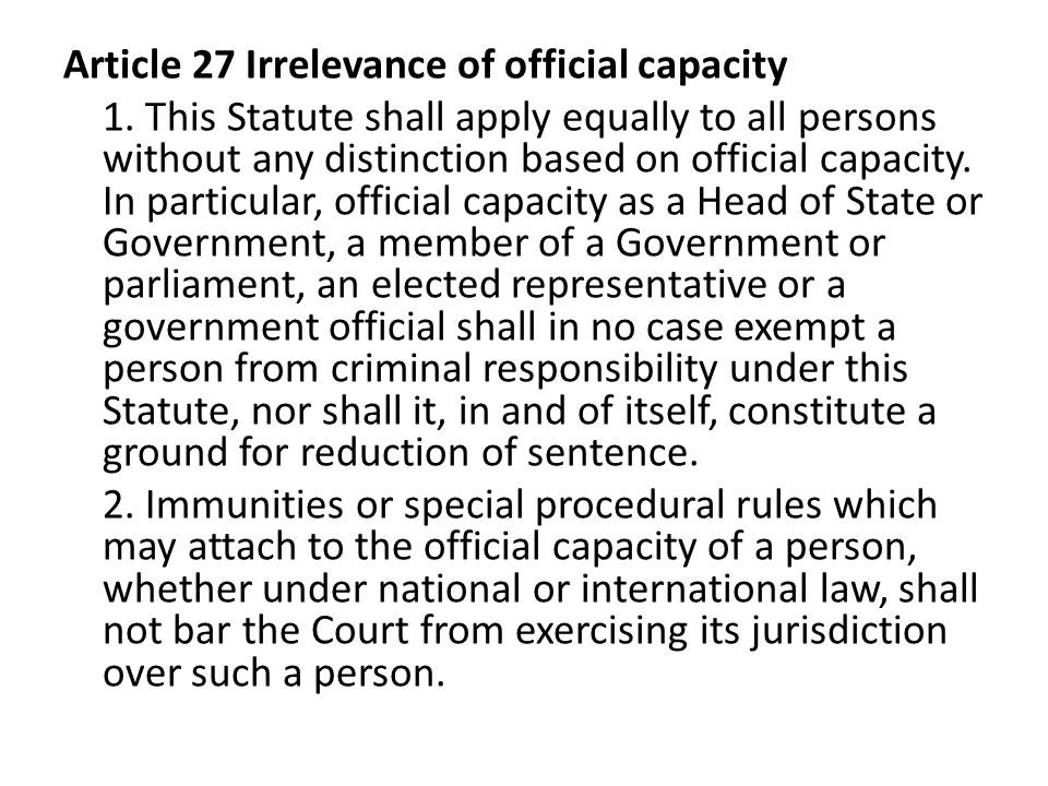 Article 27 Irrelevance of official capacity 1