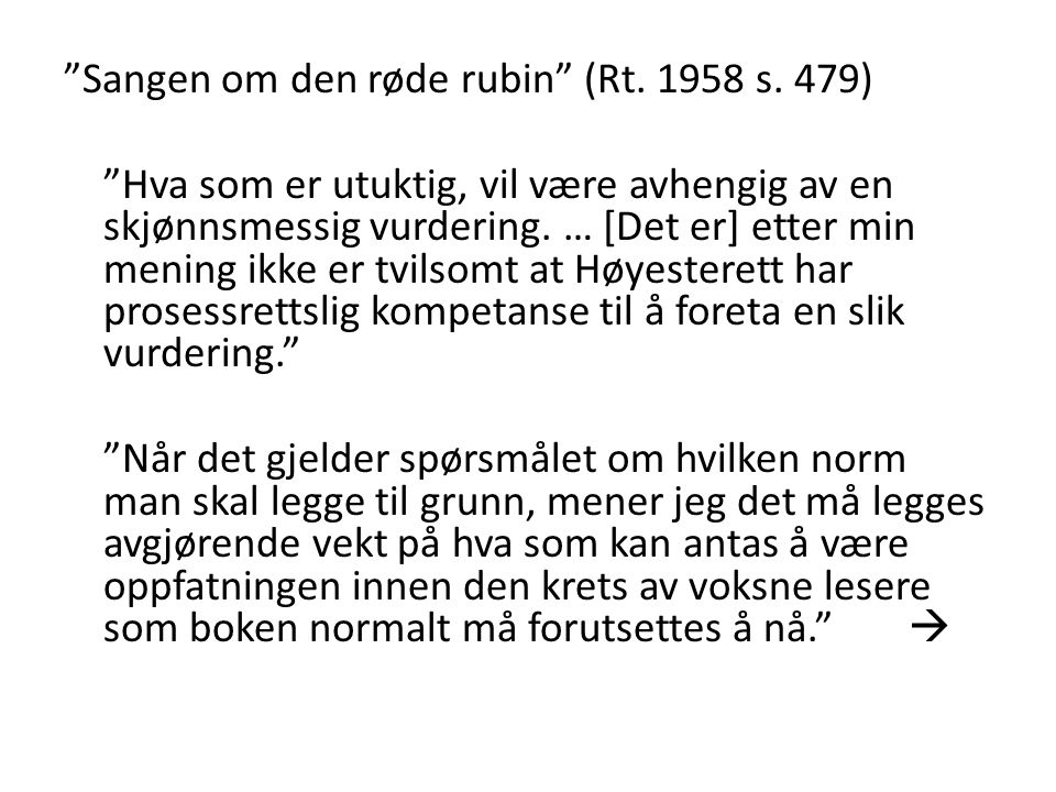 Sangen om den røde rubin (Rt. 1958 s. 479)