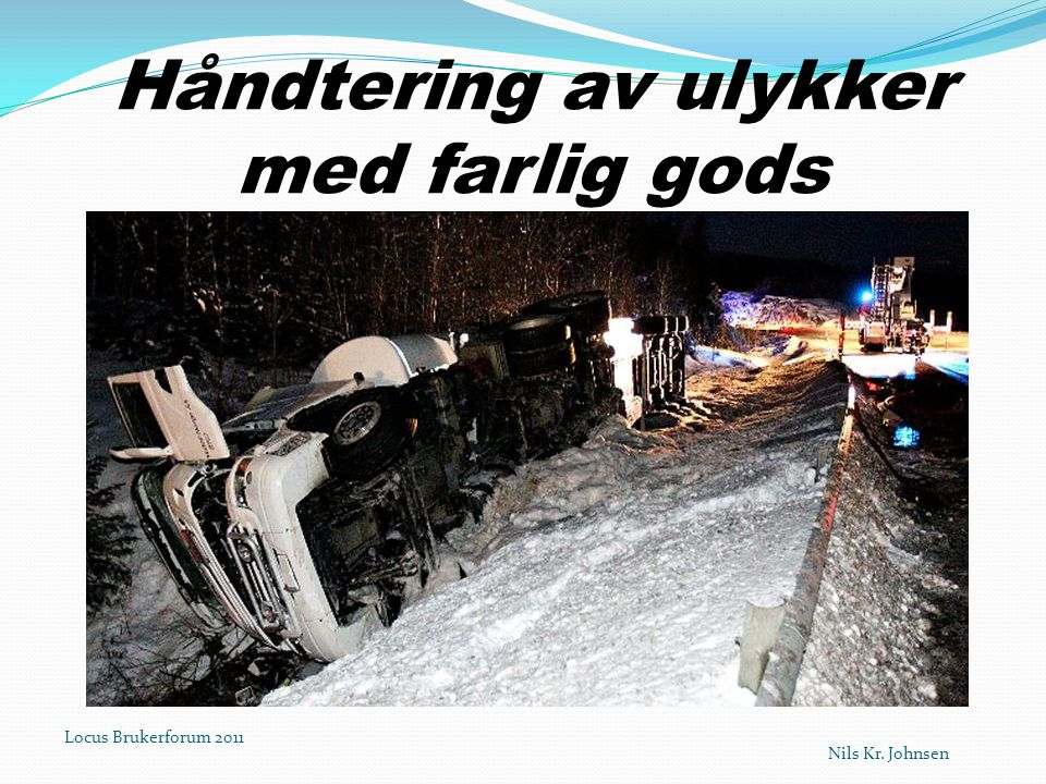 Håndtering av ulykker med farlig gods