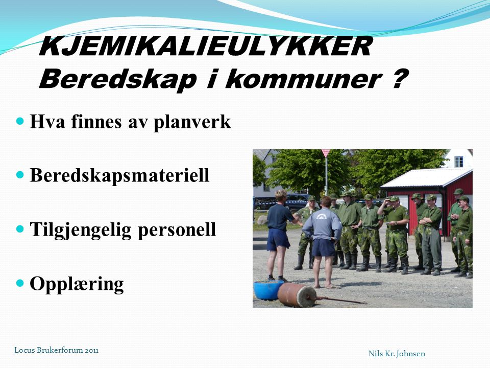 KJEMIKALIEULYKKER Beredskap i kommuner