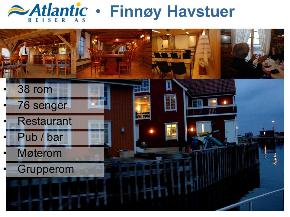 Finnøy Havstuer 38 rom 76 senger Restaurant Pub / bar Møterom