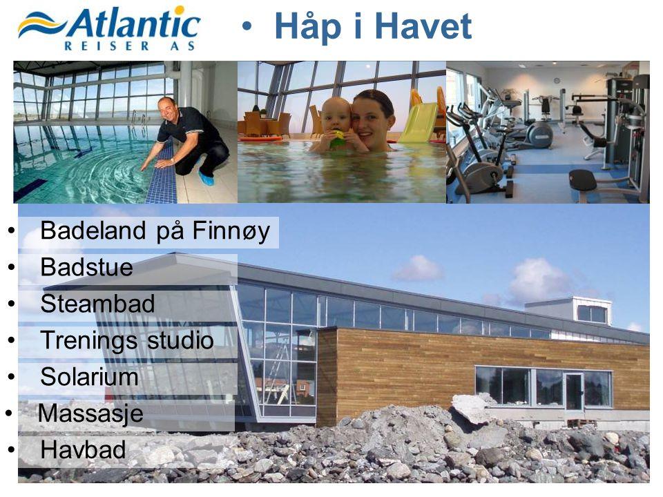 Håp i Havet Badeland på Finnøy Badstue Steambad Trenings studio