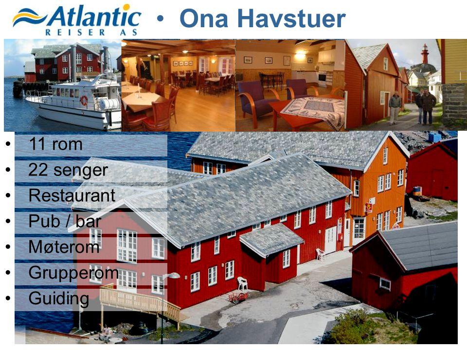 Ona Havstuer 11 rom 22 senger Restaurant Pub / bar Møterom Grupperom