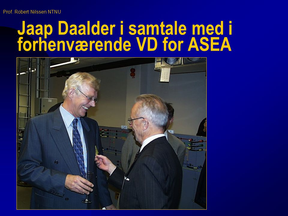 Jaap Daalder i samtale med i forhenværende VD for ASEA
