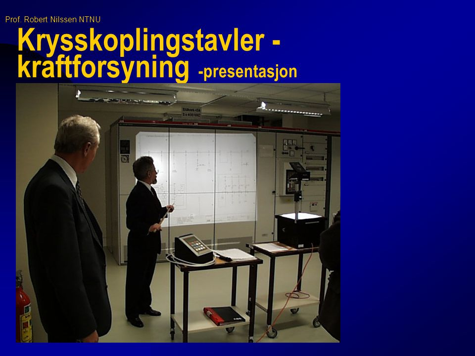 Krysskoplingstavler - kraftforsyning -presentasjon