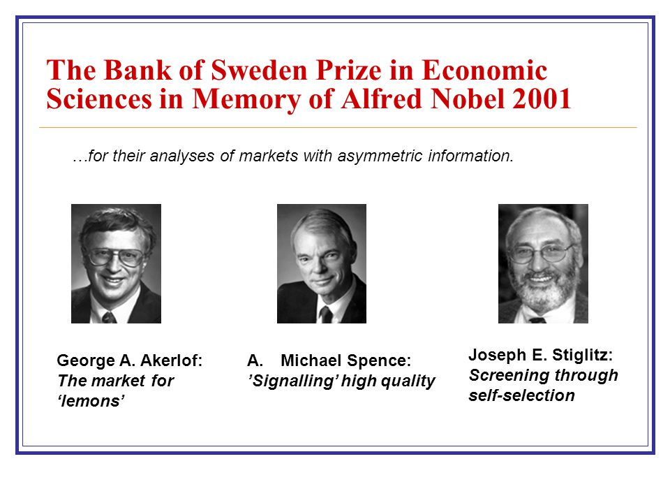 The Bank of Sweden Prize in Economic Sciences in Memory of Alfred Nobel 2001