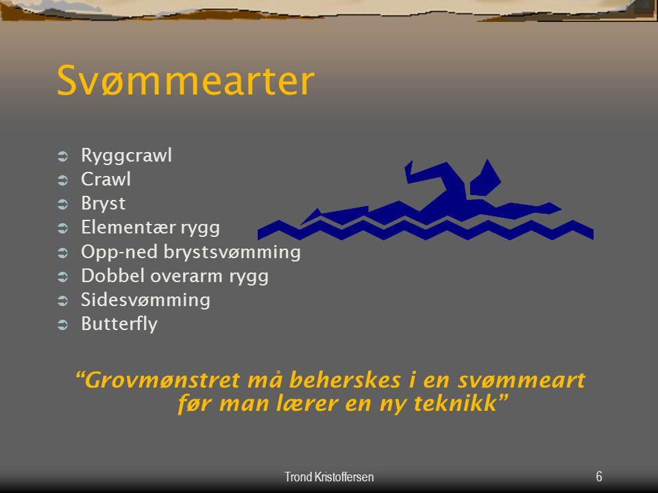 Grovmønstret må beherskes i en svømmeart før man lærer en ny teknikk