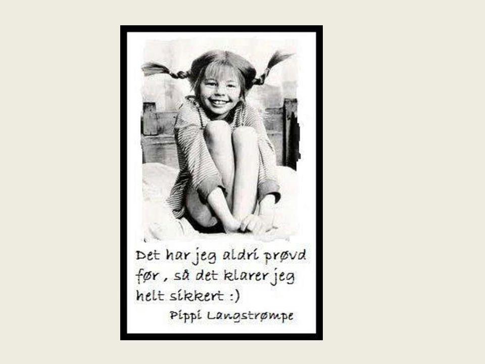 Pippi Langstrømpe Anne Brit:Og hvis du tenker på å gjøre noe lignende så har vi denne til deg!