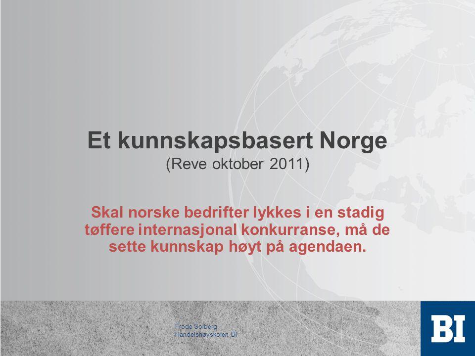 Et kunnskapsbasert Norge (Reve oktober 2011)