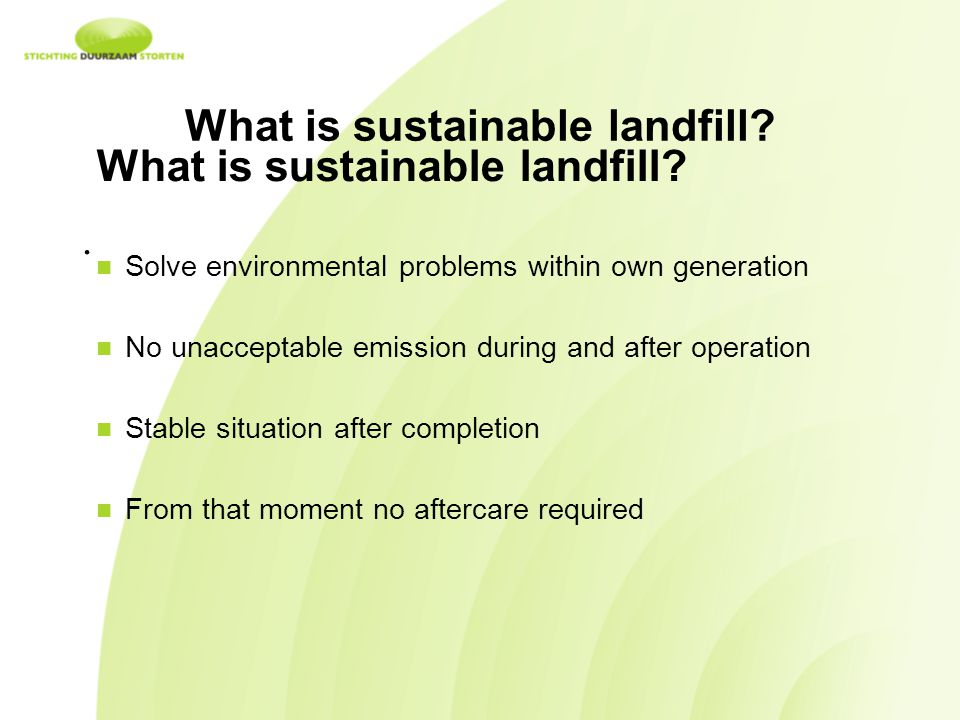 What is sustainable landfill