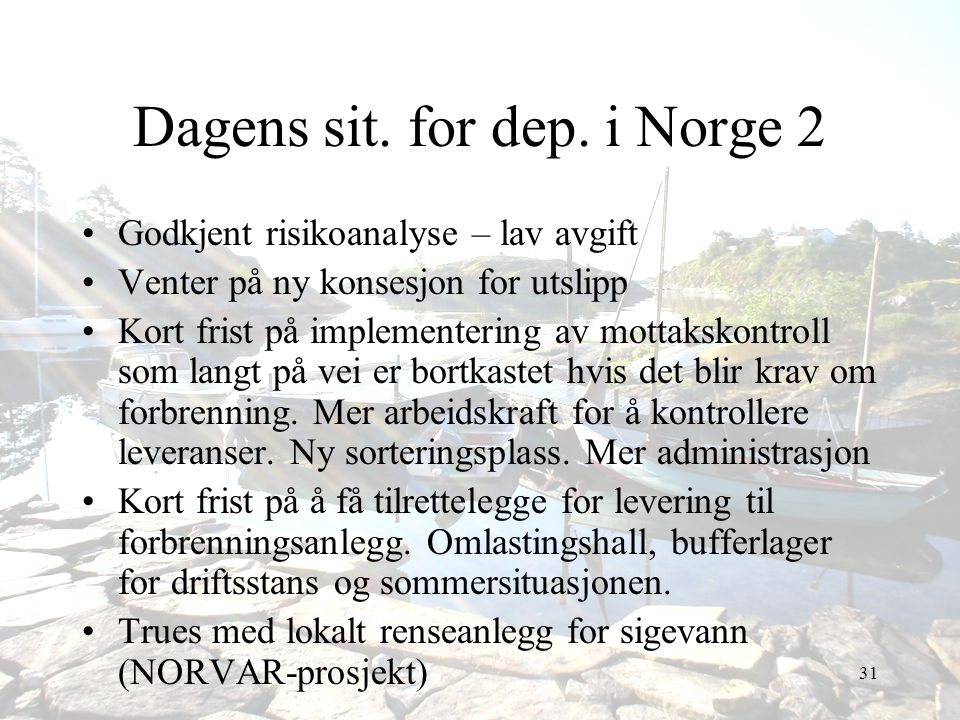 Dagens sit. for dep. i Norge 2
