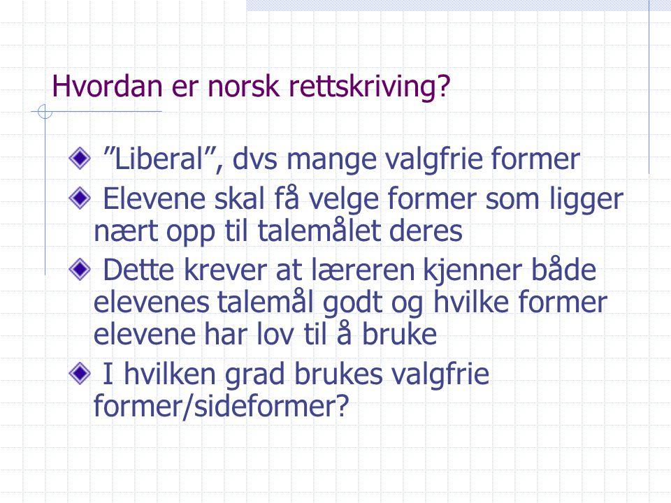Hvordan er norsk rettskriving