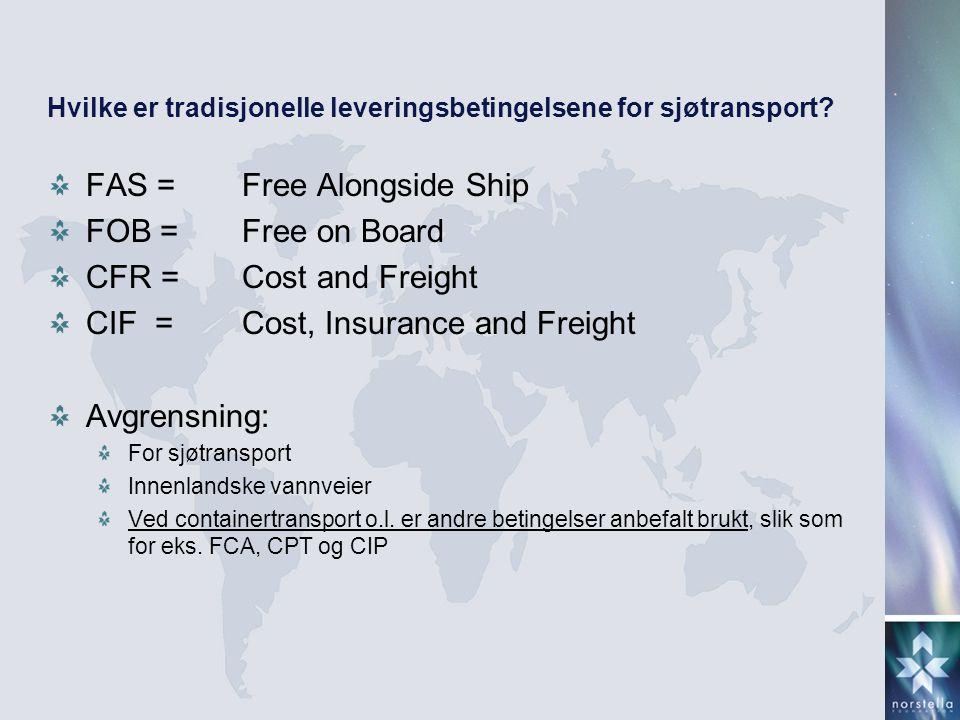 Hvilke er tradisjonelle leveringsbetingelsene for sjøtransport