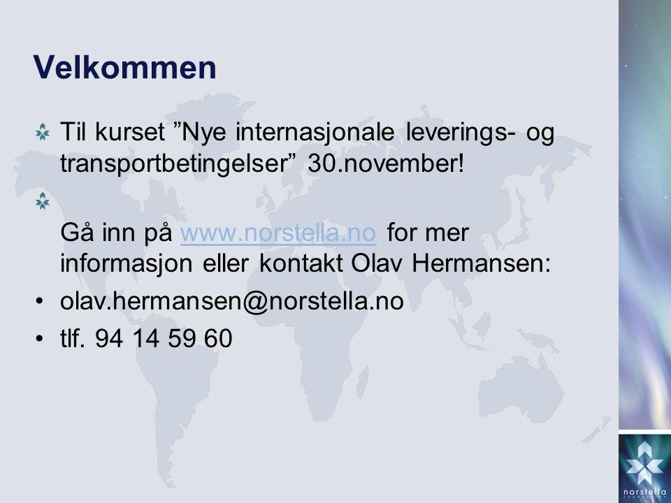 Velkommen Til kurset Nye internasjonale leverings- og transportbetingelser 30.november!