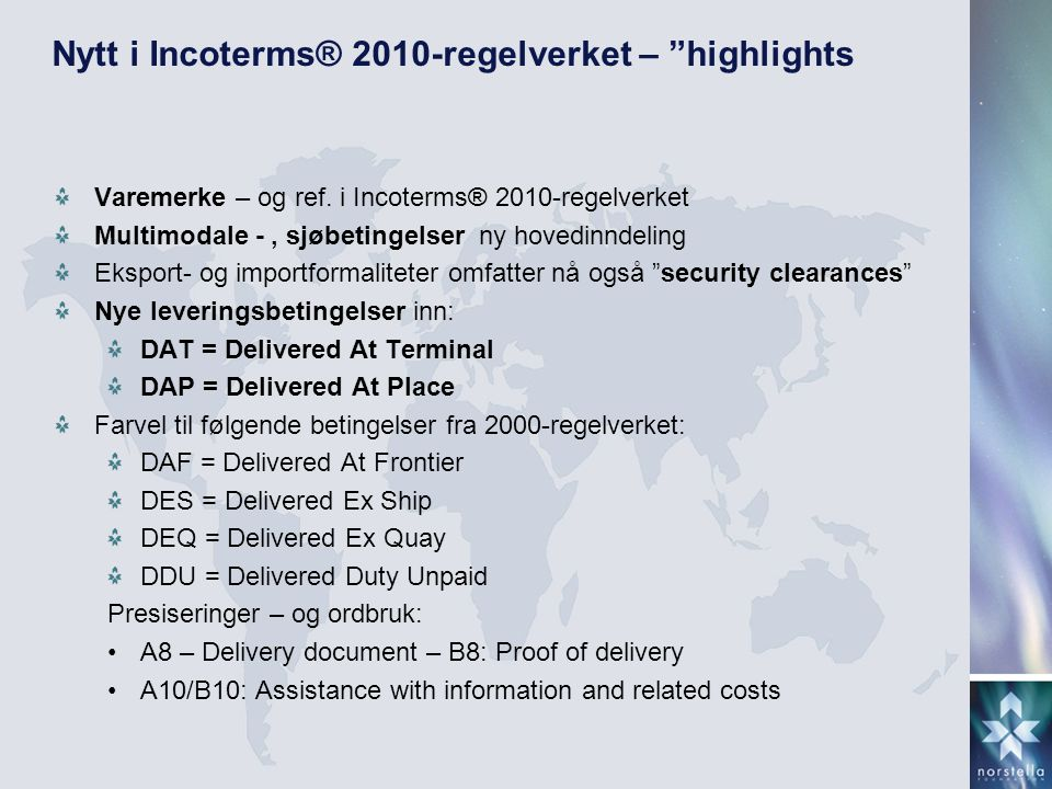 Nytt i Incoterms® 2010-regelverket – highlights