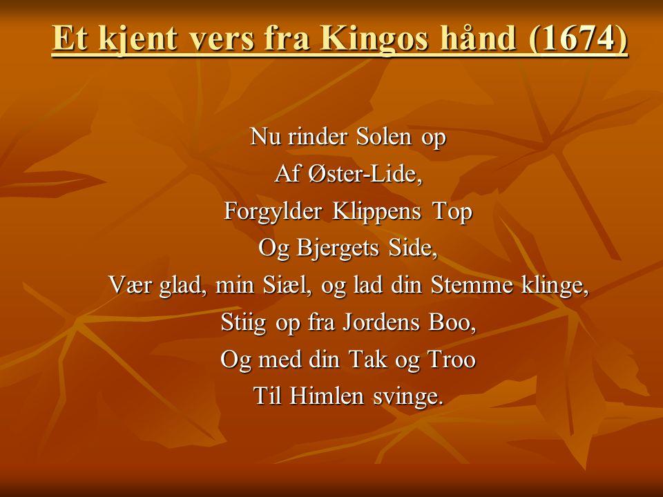 Et kjent vers fra Kingos hånd (1674)