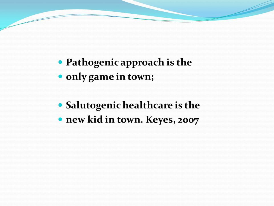 Pathogenic approach is the