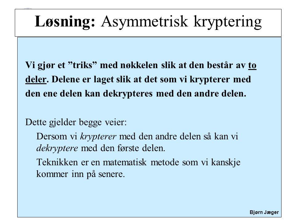 Løsning: Asymmetrisk kryptering